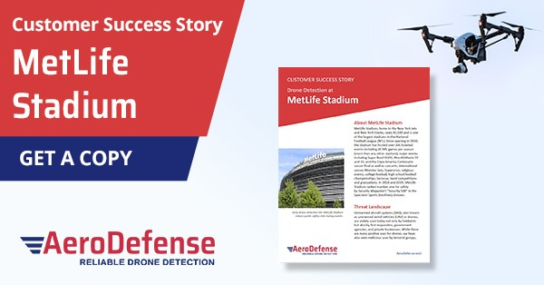Customer success story on drone detection at MetLife Stadium